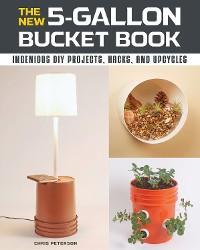 The New 5-Gallon Bucket Book photo №1