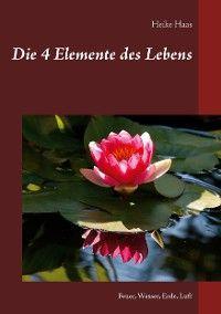 Die 4 Elemente des Lebens