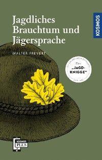 Jagdliches Brauchtum und Jägersprache Foto №1