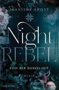 Night Rebel 1 - Kuss der Dunkelheit Foto №1