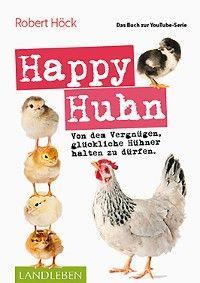 Happy Huhn • Das Buch zur YouTube-Serie Foto №1