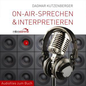 On-Air-Sprechen & Interpretieren - Audiofiles zum Buch Foto №1
