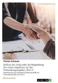Einfluss des Zeitpunkts der Begründung des ersten Angebotes auf das Verhandlungsergebnis (Teil 1). Aktualisierung des integrativen Phasenmodells der Verhandlungsführung (Teil 2) Foto №1