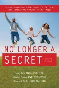 No Longer A Secret, 2nd edition photo №1