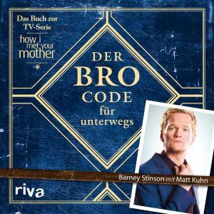 Der Bro Code für unterwegs Foto №1