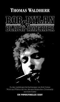 Bob Dylan & Black America Foto №1