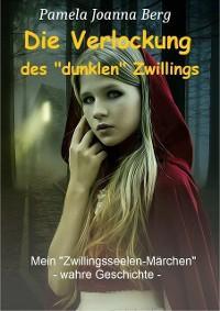 "Die Verlockung des ""dunklen"" Zwillings Foto №1"