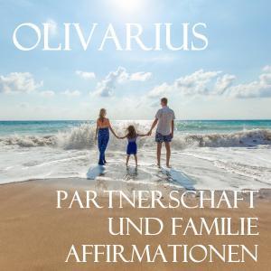 Partnerschaft und Familie - Affirmationen Foto №1