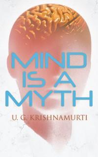 Mind is a Myth photo №1