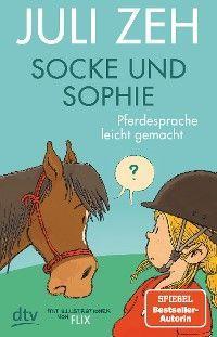 Socke und Sophie – Pferdesprache leicht gemacht Foto №1