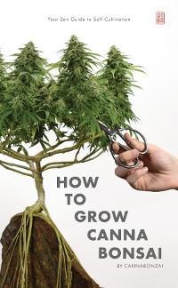 How to Grow Cannabonsai photo №1