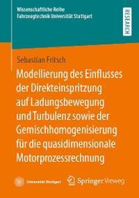 Modellierung des Einflusses der Direkteinspritzung auf Ladungsbewegung und Turbulenz sowie der Gemischhomogenisierung für die quasidimensionale Motorprozessrechnung Foto №1