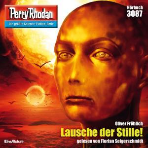 Perry Rhodan 3087: Lausche der Stille!