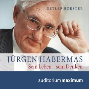 Jürgen Habermas (Ungekürzt) Foto №1
