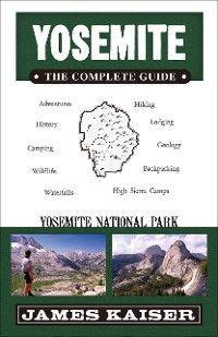 Yosemite: The Complete Guide photo №1