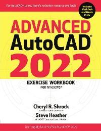 Advanced AutoCAD® 2022 Exercise Workbook photo №1