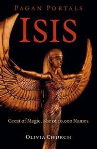 Pagan Portals - Isis photo №1