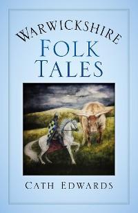 Warwickshire Folk Tales photo №1
