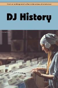 DJ History photo №1