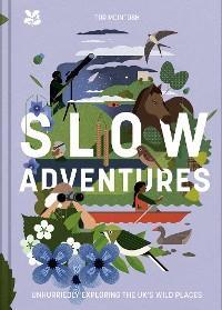 Slow Adventures photo №1