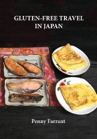 Gluten-Free Travel in Japan photo №1