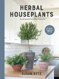 Herbal Houseplants photo №1