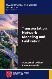 Transportation Network Modeling and Calibration photo №1
