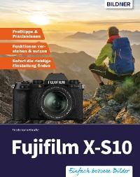 Fujifilm X-S10: Für bessere Fotos von Anfang an! Foto №1