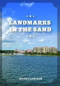 Landmarks in the Sand photo №1