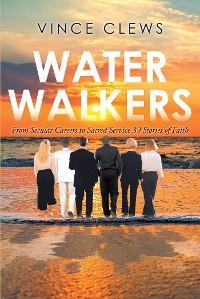 Water Walkers photo №1