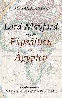 Lord Mayford und die Expedition nach Ägypten