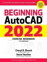 Beginning AutoCAD® 2022 Exercise Workbook photo №1