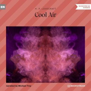 Cool Air (Unabridged)