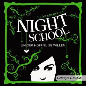 Night School 4. Um der Hoffnung Willen photo №1