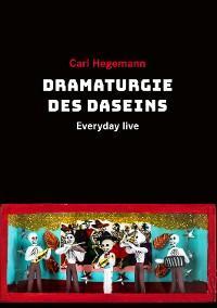 Dramaturgie des Daseins Foto №1
