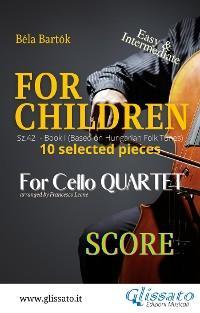 """For Children"" by Bartók for Cello Quartet (score) photo №1"