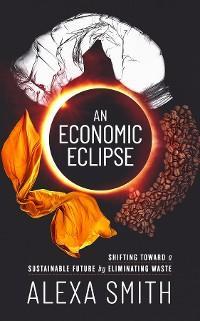 An Economic Eclipse photo №1