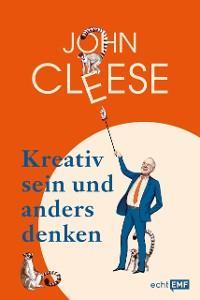 Kreativ sein und anders denken – Eine Anleitung vom legendären Monthy Python Komiker Foto №1