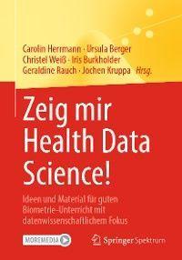 Zeig mir Health Data Science!