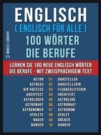 Englisch ( Englisch für Alle ) 100 Wörter - Die Berufe Foto №1