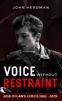 Voice Without Restraint photo №1