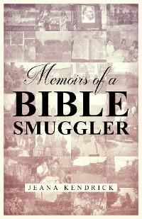 Memoirs of a Bible Smuggler photo №1