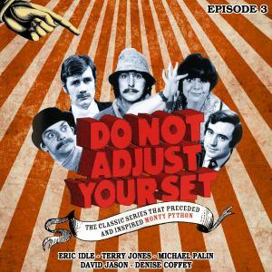 Do Not Adjust Your Set - Volume 3