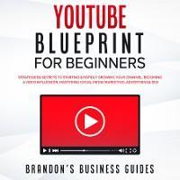 YouTube Blueprint For Beginners photo №1
