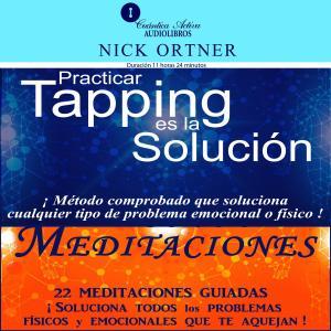 Paquete De Títulos: Practicar Tapping Es La Solución  Y Meditaciones De Tapping photo №1