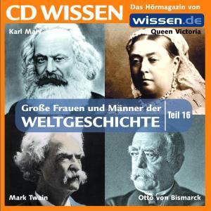 CD WISSEN - Große Frauen und Männer der Weltgeschichte: Teil 16 Foto №1