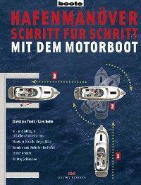 Hafenmanöver Schritt für Schritt - mit dem Motorboot Foto №1