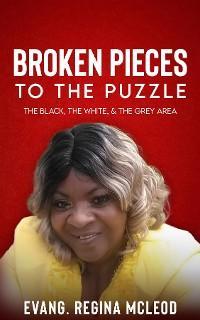 Broken Pieces to the Puzzle photo №1