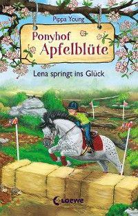 Ponyhof Apfelblüte 16 - Lena springt ins Glück