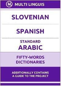 Slovenian' Spanish' Standard Arabic Fifty-Words Dictionaries photo №1